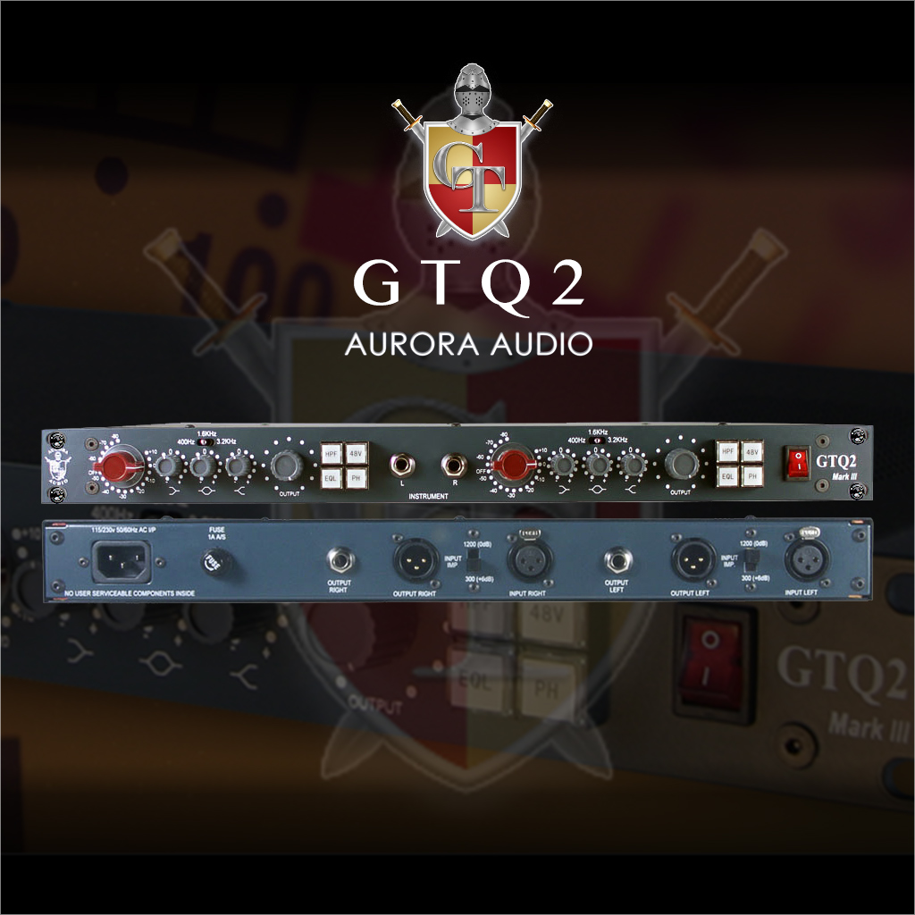 Aurora Audio GTQ2 Neve